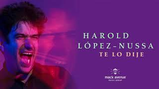 Harold López-Nussa - Te Lo Dije (Official Audio)