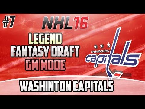 "NHL 16 Legend GM Mode: Washington Capitals #7 ""Draft + Free Agency"""