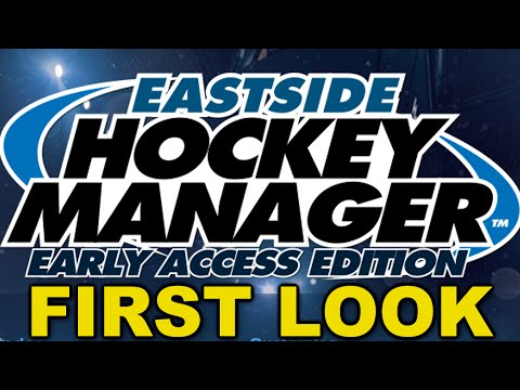 Eastside Hockey Manager - FIRST LOOK