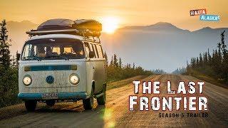 THE LAST FRONTIER - Hasta Alaska - Season 5 (Trailer)