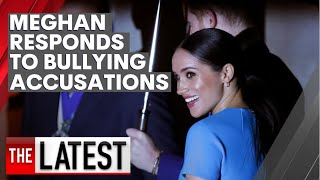Duchess of Sussex responds to bombshell claims she bullied staff at Kensington Palace | 7NEWS