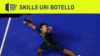 Uri Botello - Crazy Skills - World Padel Tour