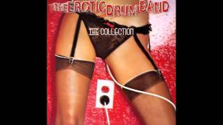 The Erotic Drum Band - The Collection - Jerky Rhythm