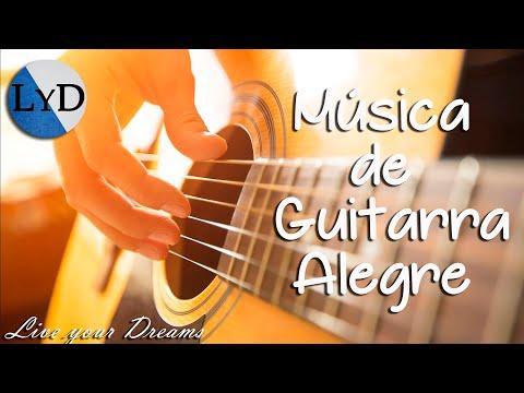 Música Instrumental de Guitarra Relajante para Trabajar y Concentrarse Alegre y Animado