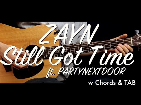 ZAYN - Still Got Time ft. PARTYNEXTDOOR guitar Lesson/Tutorial w Chords & TAB guitar cover how to