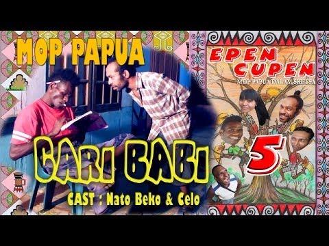 "EPEN CUPEN 5 Mop Papua : ""CARI BABI"""
