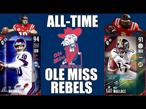 All-Time Ole Miss Rebels Team - Eli Manning and Mike Wallace! - Madden 17 Ultimate Team