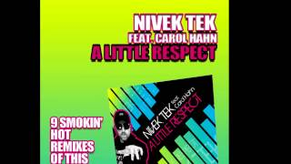 Nivek Tek Feat. Carol Hahn-   A Little Respect (Ford Remix Club)