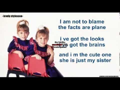 i am the cute one(lyrics) ||mary kate and ashley olsen||