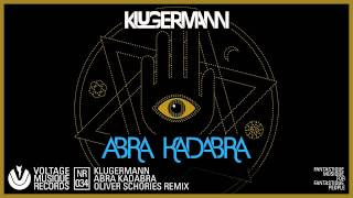 Klugermann - Abra Kadabra / Oliver Schories Remix (Official)