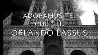 Orlando Lassus Adoramus Te, Christe for Brass Trio