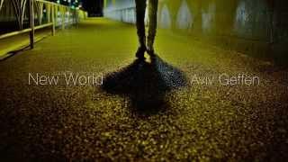 Aviv Geffen - אביב גפן - עולם חדש - קליפ thumbnail