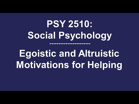 Egoistic And Altruistic Motivations For Helping