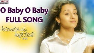 Watch : o baby full song || aadavari matalaku ardhalu veruley venkatesh, trisha subscribe to our channel - http://goo.gl/tvbmau enjoy and s...