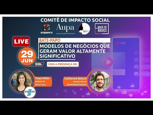 #LIVE: Modelos de Negócios que Geram Valor Altamente Significativo
