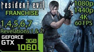 Resident Evil Franchise - GTX 1060 3gb - 1 | 4 | 5 | 6 | 7 | Revelations - Series Benchmark