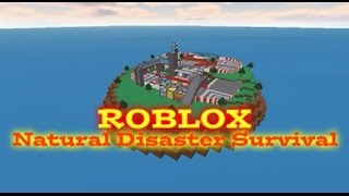 Natural Disaster Survival - GAMEPLAY ROBLOX (Lego/Minecraft)