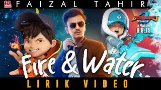Boboiboy Movie 2 Lagu Im Fire And Water