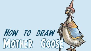 How to Draw Mother Goose