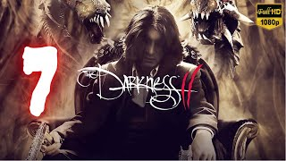 The Darkness II | Part 7 | No Commentary [1080p30 Max Settings] #07