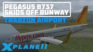 pegasus-b737-skids-off-runway-at-trabzon-airport-x-plane-11