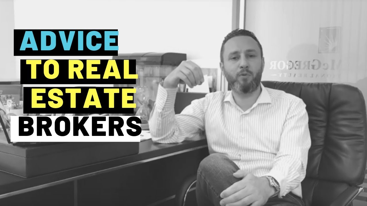Advice to every successful real estate broker and every successful career builder