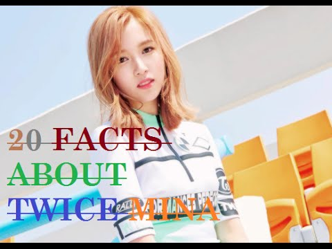 20 FACTS ABOUT TWICE MINA