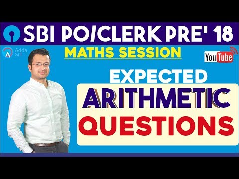 SBI PO PRE, SBI CLERK PRE | Expected Arithmetic Questions By Sumit Sir | Maths
