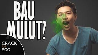 Mengapa Mulut Bisa Bau?