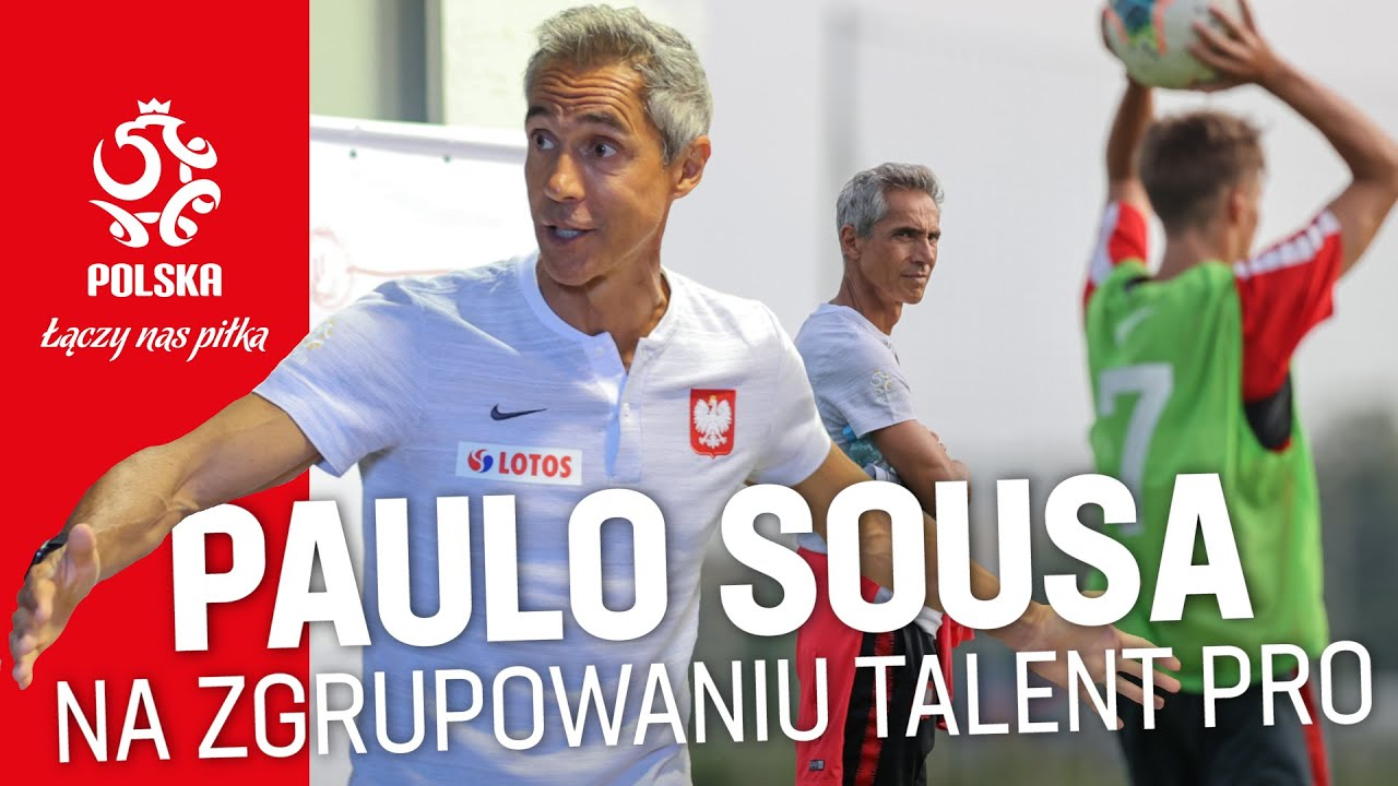 PAULO SOUSA I NAJMŁODSI REPREZENTANCI POLSKI. Selekcjoner na zgrupowaniu Talent Pro