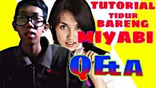 Download Video tutorial tidur bareng sama miyabi #Q&A MP3 3GP MP4