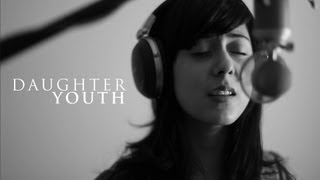 Repeat youtube video Daughter - Youth (Cover) by Daniela Andrade and Dabin