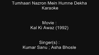 Tumhaari Nazron Mein Humne Dekha - Karaoke - Kal Ki Awaz (1992) - Kumar Sanu ; Asha Bhosle