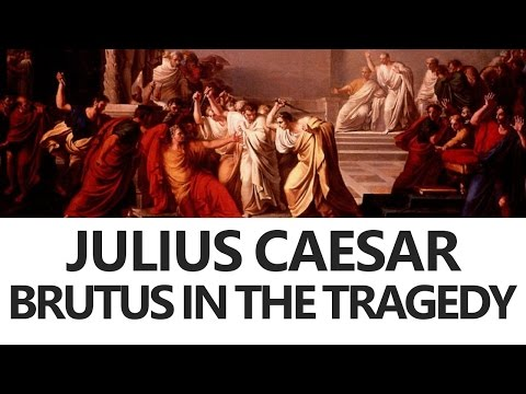 the loyalty of brutus in william shakespeares the tragedy of julius caesar Free essay: character analysis: brutus william shakespeare's play, the tragedy of julius caesar, was mainly based on the assassination of julius caesar the.
