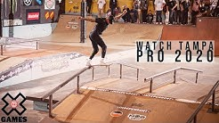 Tampa Pro 2020: FULL BROADCAST | World of X Games