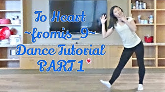 To Heart (fromis_9) Dance Tutorial Part 1 [Mirrored]