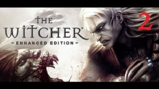 THE WITCHER - Enhanced Edition #2 [Hard Difficulty] | Let