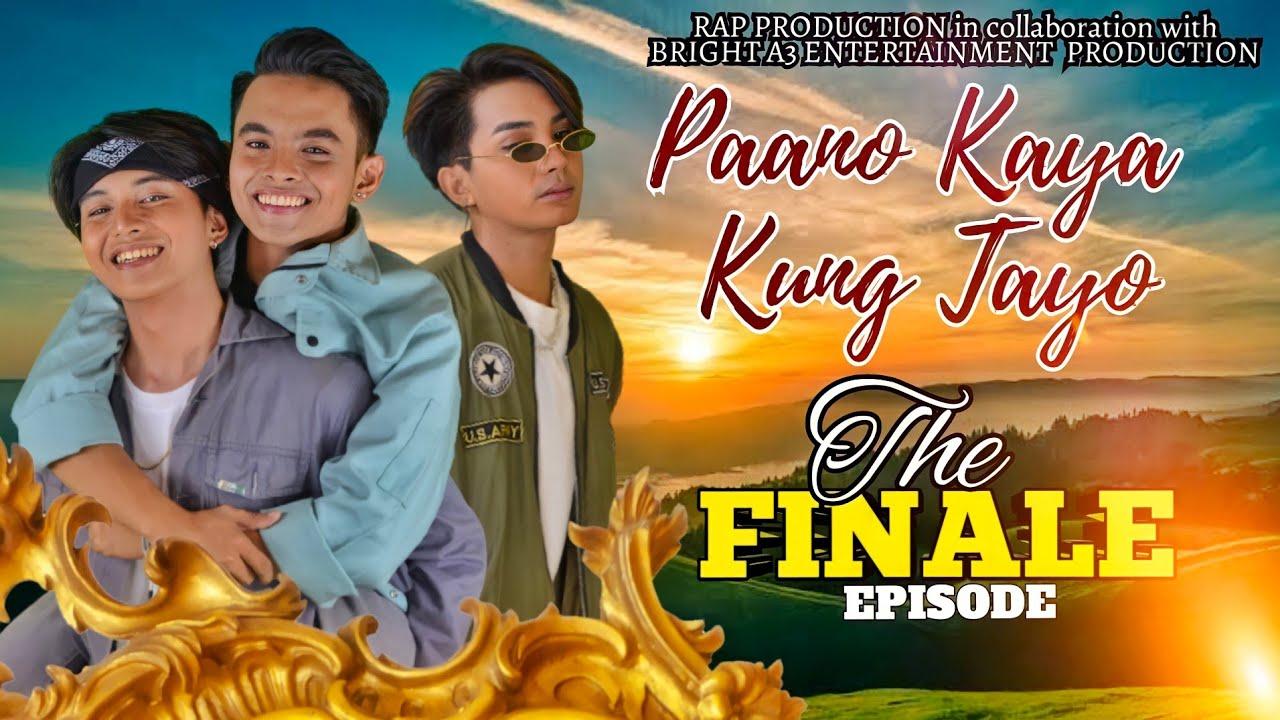 Download Paano Kaya Kung Tayo The Series | The Finale Episode 9 | Pinoy Boys Love Series