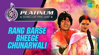 Download Video Platinum song of the day | Rang Barse Bheege Chunarwali | रंग बरसे भीगे | 21st March | RJ Ruchi MP3 3GP MP4