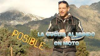 #1 La vuelta al mundo en moto posible