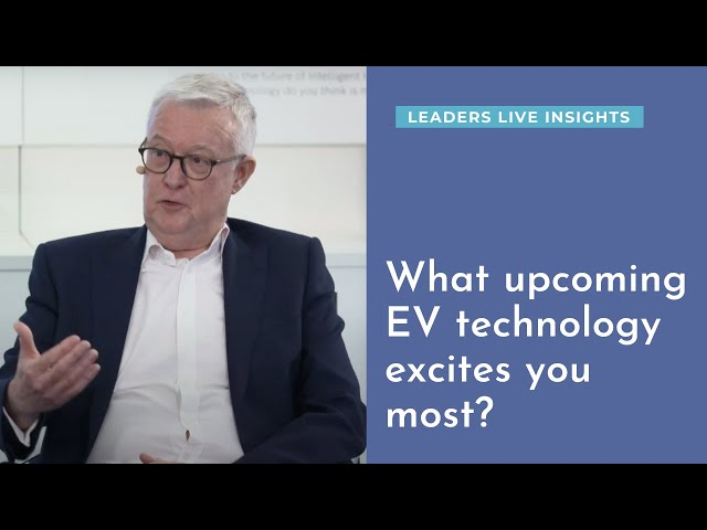What upcoming EV technology excites you most? | Leaders LIVE Insights