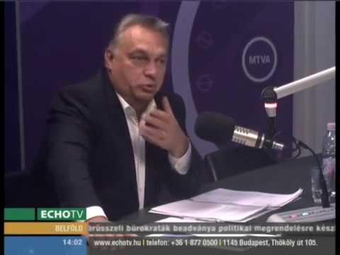 Orbán: Nevetséges a brüsszeli eljárás - Echo Tv