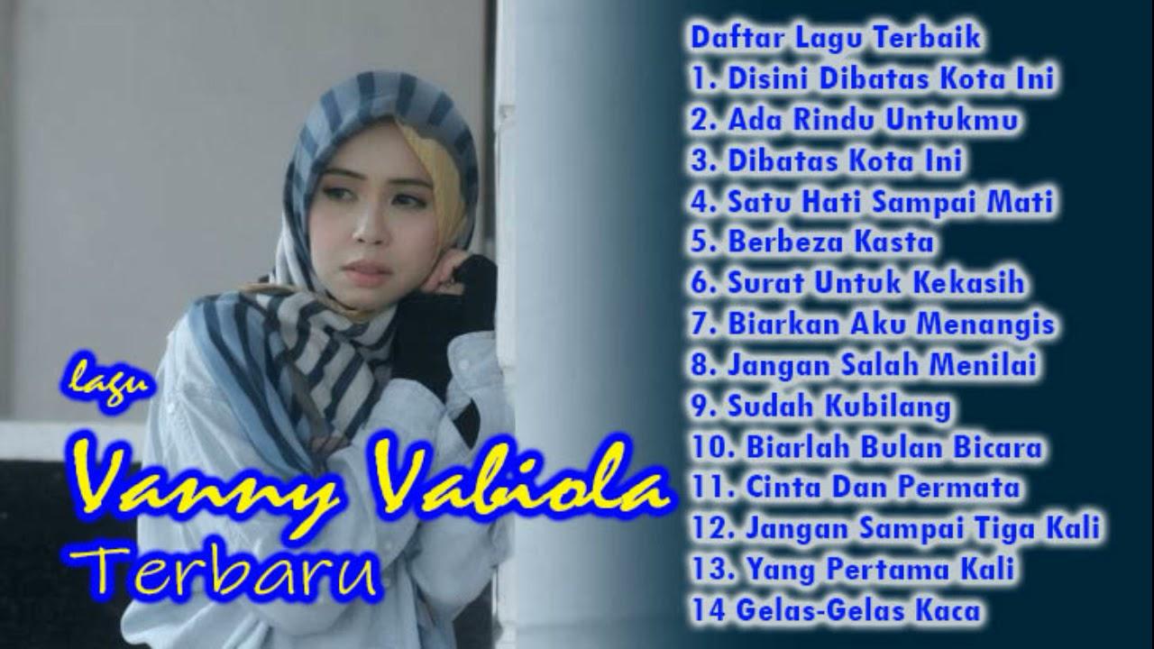 Download Vanny Vabiola Full Album 2020 Nostalgia Ada Rindu Untukmu Disini Dibatas Kota Ini