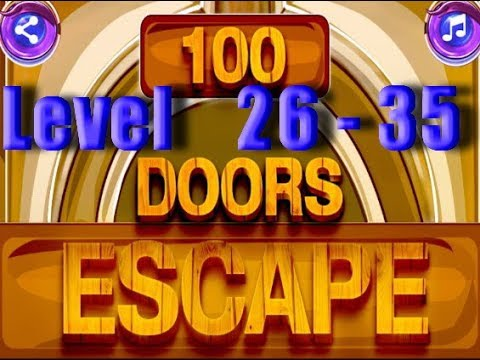 100 Doors Escape 2018 - Level 26 - 35 & 100 Doors Escape 2018 - Level 26 - 35 - YouTube
