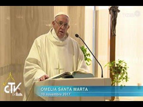 Omelia di Papa Francesco a Santa Marta del 10 novembre 2017