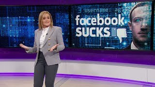 Facebook Sucks | May 2, 2018 Act 2 | Full Frontal on TBS