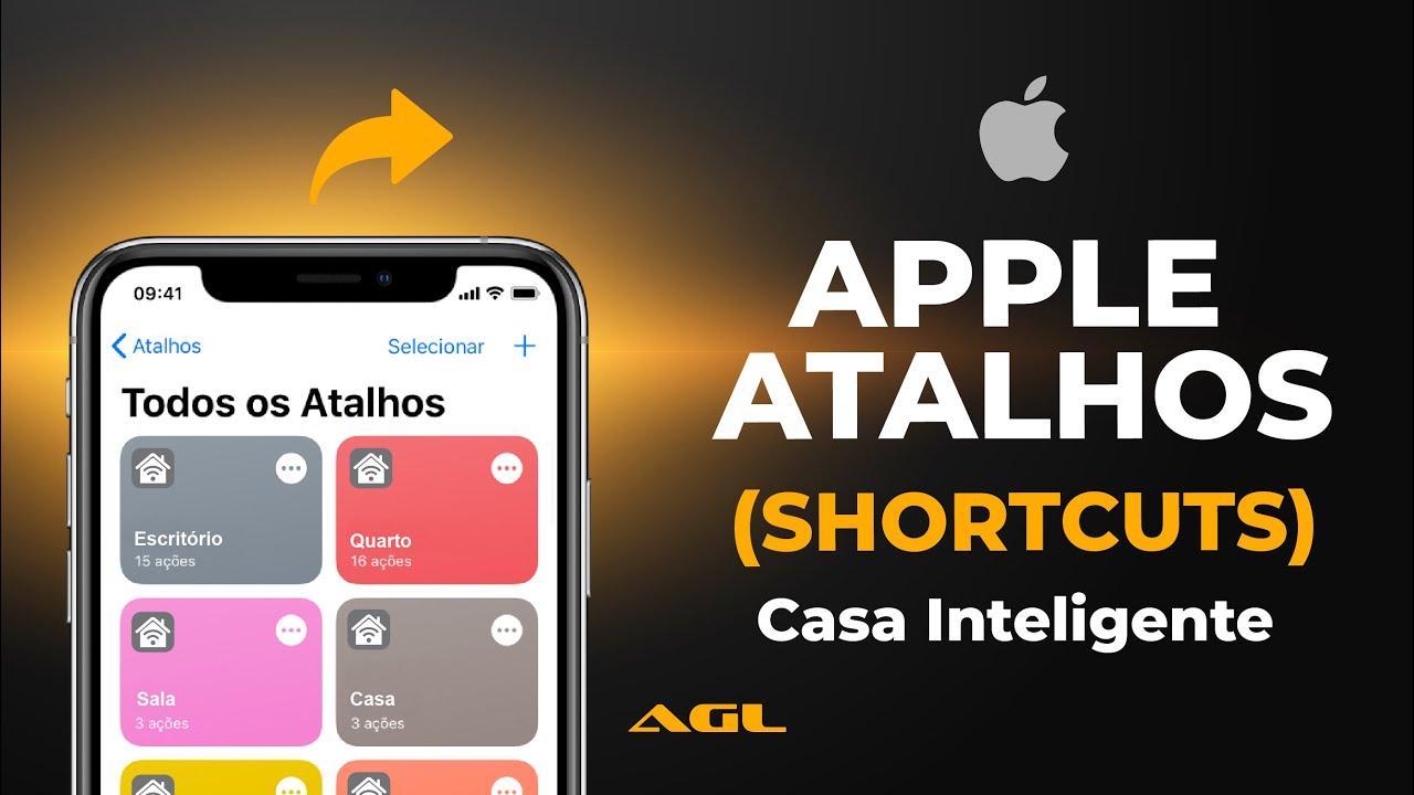 Casa inteligente com Apple atalhos ( Shortcuts para iOS  )