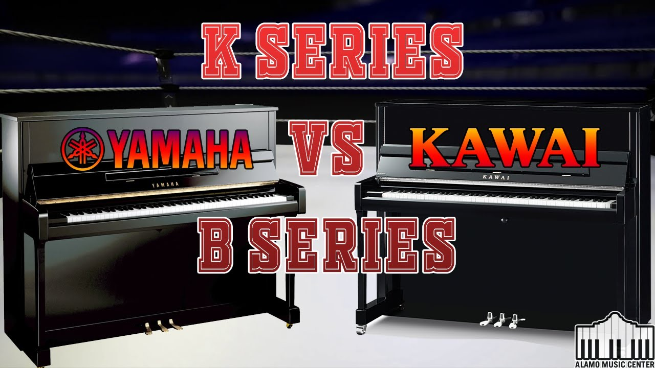 Kawai K Series Vs Yamaha