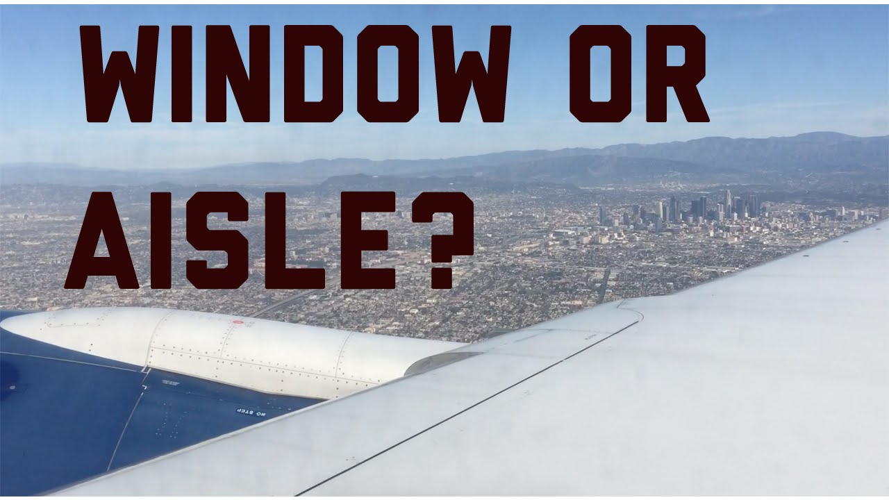 Rules For Window Vs Aisle Seat Youtube