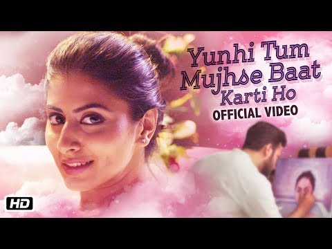 Hindi Song Yunhi Tum Mujhse Baat Karti Ho Sung By Abhay